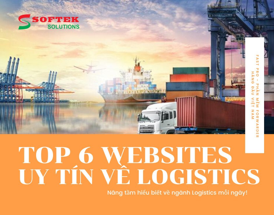 TOP 6 WEBSITES UY TÍN NHẤT VỀ LOGISTICS HIỆN NAY
